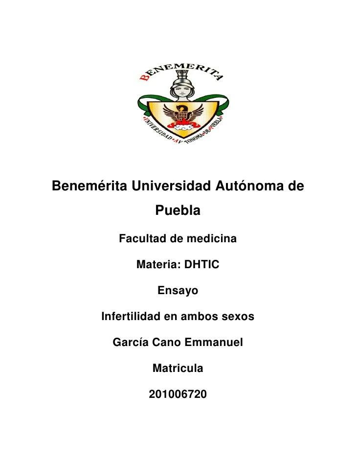 Benemérita Universidad Autónoma de               Puebla         Facultad de medicina            Materia: DHTIC            ...