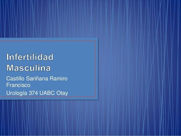 Castillo Sariñana Ramiro  Francisco  Urología 374 UABC Otay