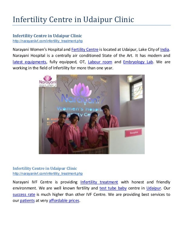 Infertility Centre in Udaipur Clinic Infertility Centre in Udaipur Clinic http://narayaniivf.com/infertility_treatment.php...