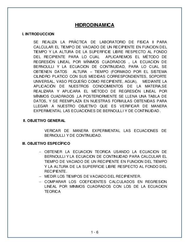 HIDRODINAMICA  1 - 6  I. INTRODUCCION  SE REALIZA LA PRÁCTICA DE LABORATORIO DE FISICA II PARA  CALCULAR EL TIEMPO DE VACI...