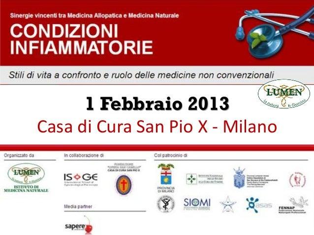 1 Febbraio 2013 Casa di Cura San Pio X - Milano