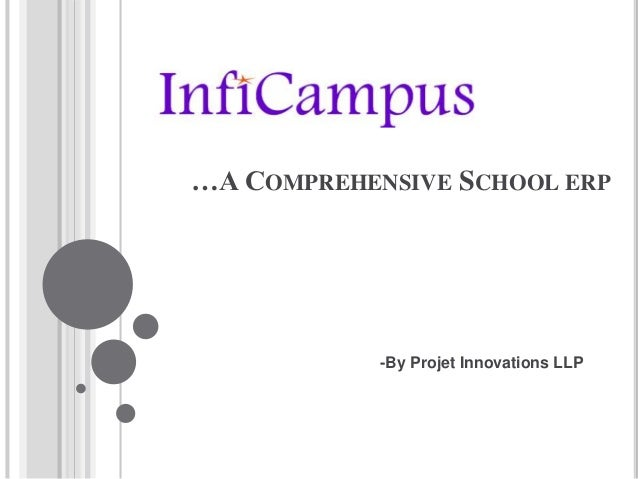 …A COMPREHENSIVE SCHOOL ERP -By Projet Innovations LLP