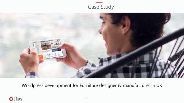 Wordpress development for Furniture designer & manufacturer in UK Case Study www.infigic.com
