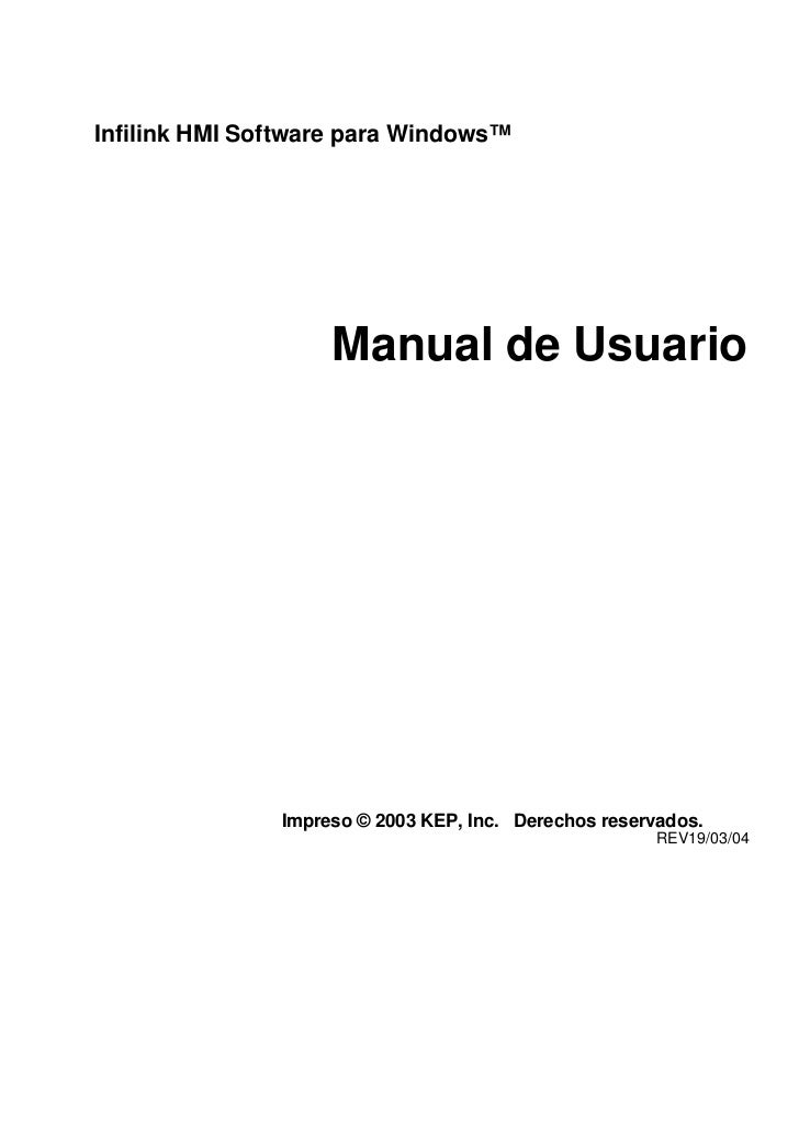 Infilink HMI Software para Windows™                    Manual de Usuario               Impreso © 2003 KEP, Inc. Derechos r...