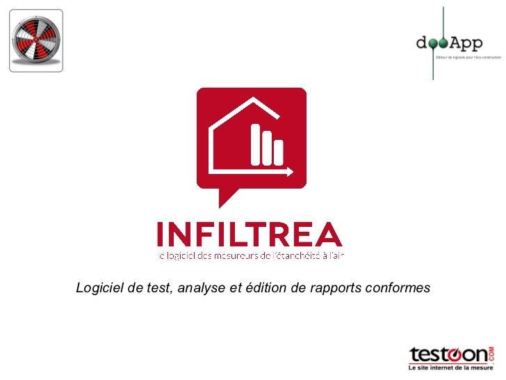 Logiciel de test, analyse et édition de rapports conformes