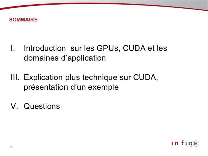 Programmation sur GPU avec CUDA Slide 2