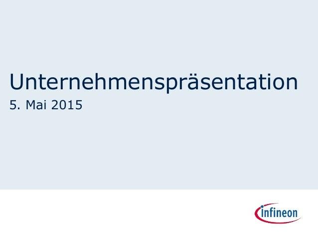 Unternehmenspräsentation 5. Mai 2015