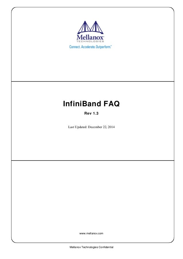 Mellanox Technologies Confidential InfiniBand FAQ Rev 13 Last Updated December