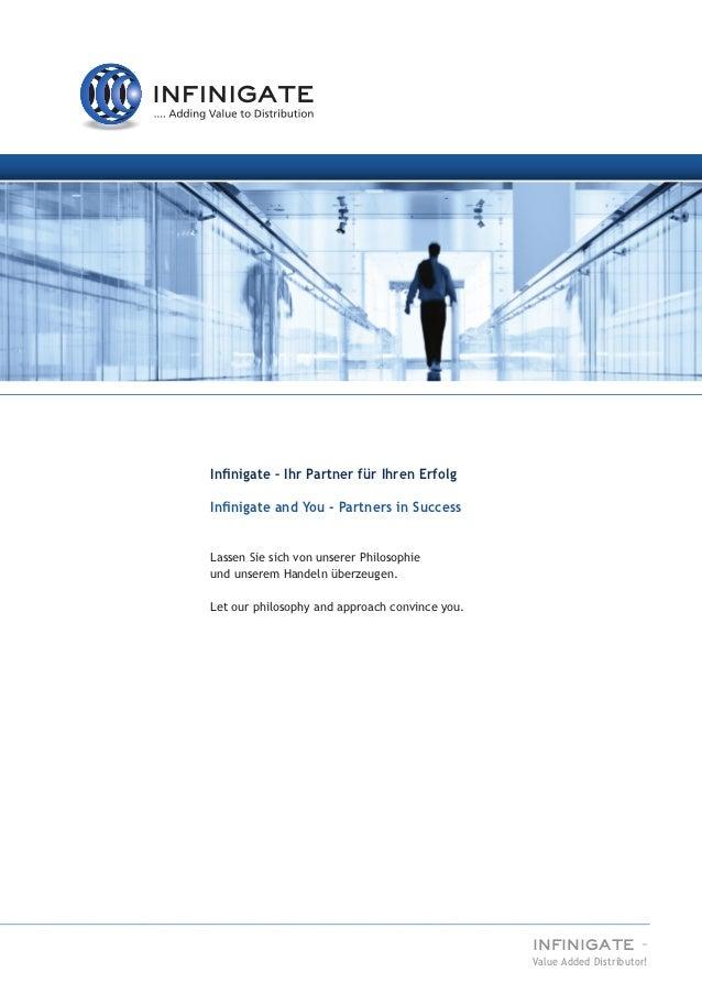 Infinigate – Ihr Partner für Ihren ErfolgInfinigate and You - Partners in SuccessLassen Sie sich von unserer Philosophieun...