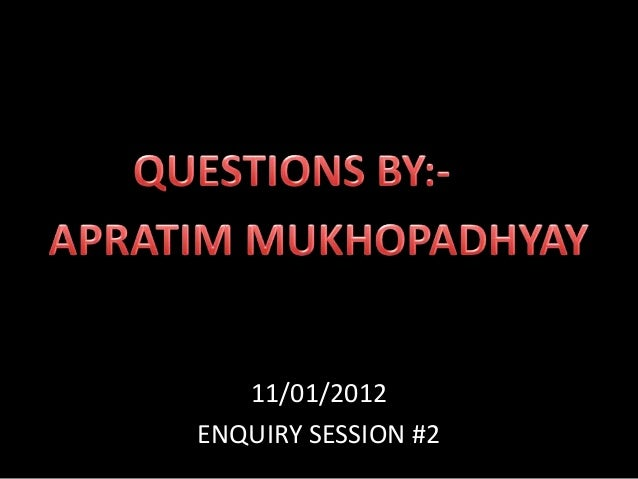 11/01/2012 ENQUIRY SESSION #2