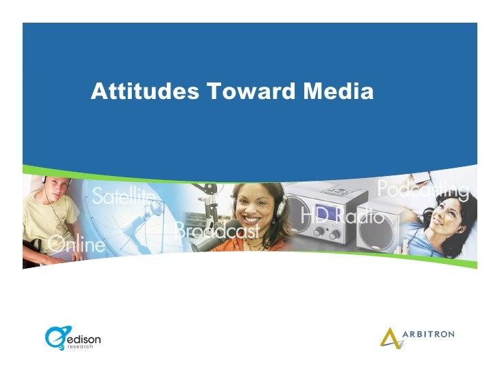 Attitudes Toward Media