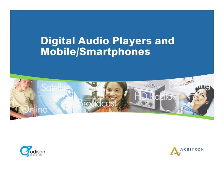 Digital Audio Players and Mobile/Smartphones