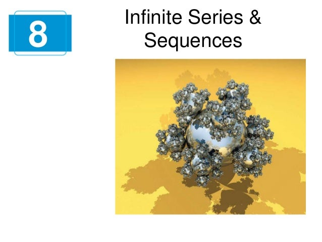 8  Infinite Series & Sequences
