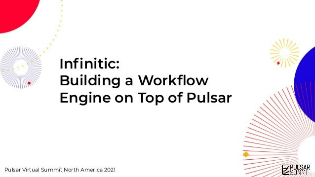 Infinitic: Building a Workflow Engine on Top of Pulsar - Pulsar Summit NA 2021