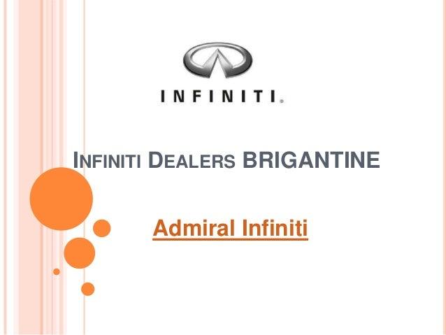 INFINITI DEALERS BRIGANTINEAdmiral Infiniti