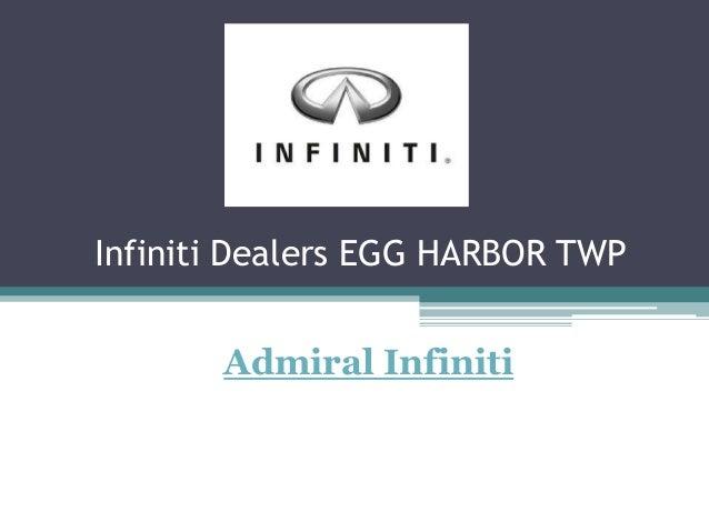 Infiniti Dealers EGG HARBOR TWPAdmiral Infiniti