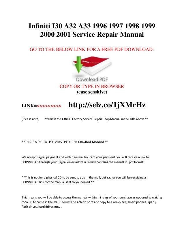 Infiniti I30 A32 A33 1996 1997 1998 1999 2000 2001 Service Repair Manual
