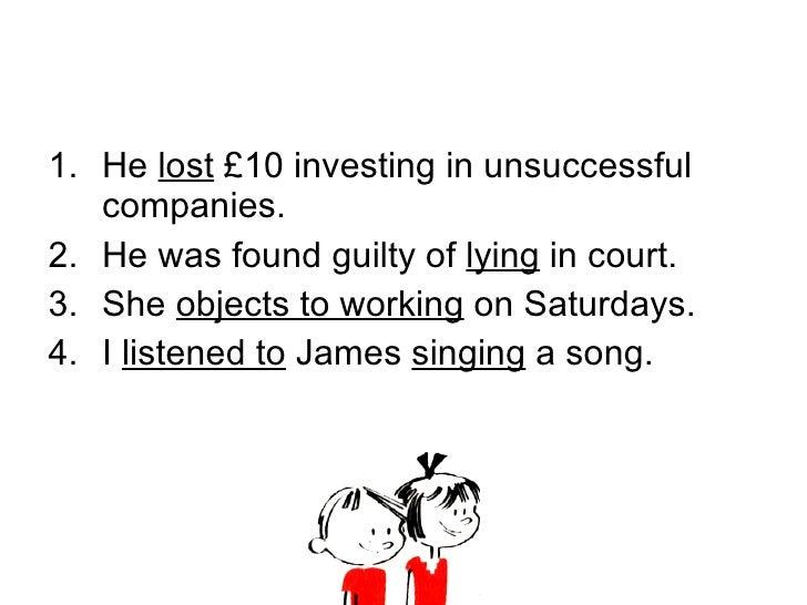 <ul><li>He  lost  £10 investing in unsuccessful companies. </li></ul><ul><li>He was found guilty of  lying  in court. </li...