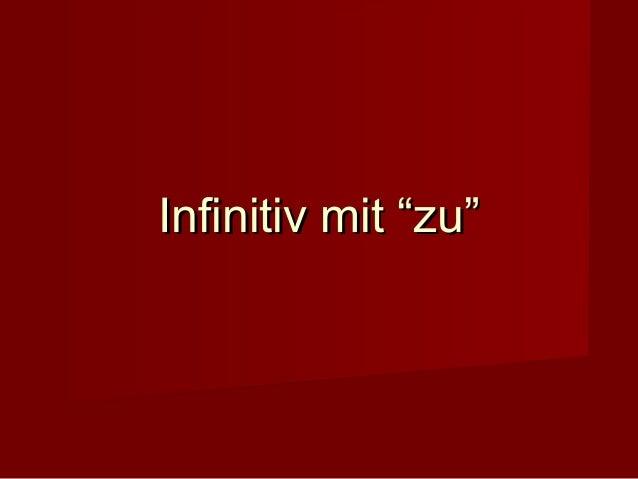 """IInnffiinniittiivv mmiitt """"""""zzuu"""""""""""