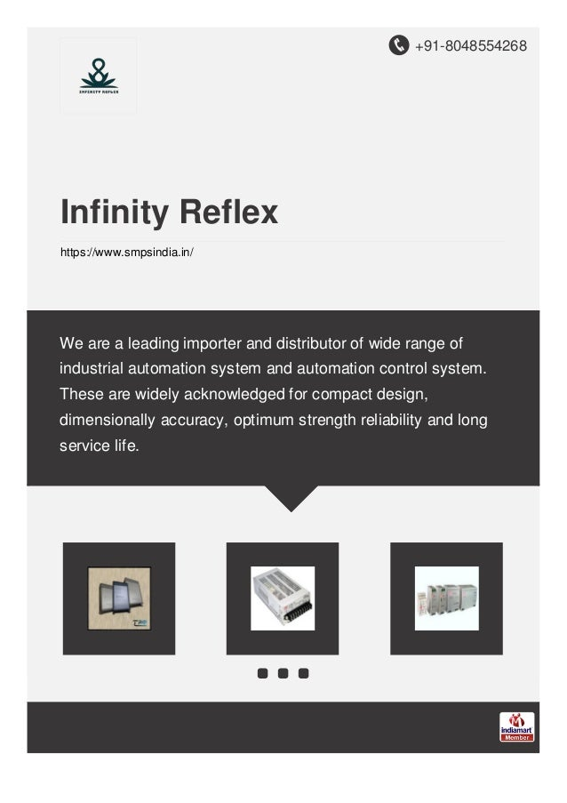 +91-8048554268 Infinity Reflex https://www.smpsindia.in/ We are a leading importer and distributor of wide range of indust...