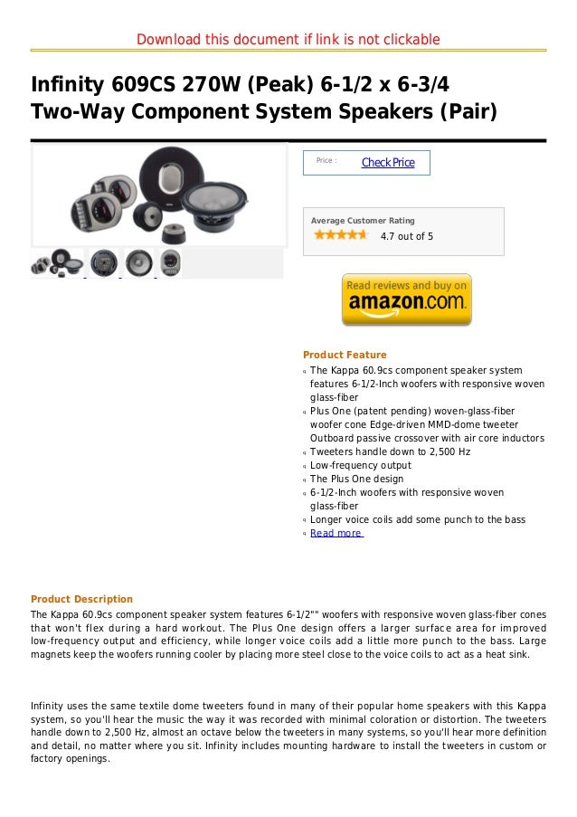 Download this document if link is not clickableInfinity 609CS 270W (Peak) 6-1/2 x 6-3/4Two-Way Component System Speakers (...