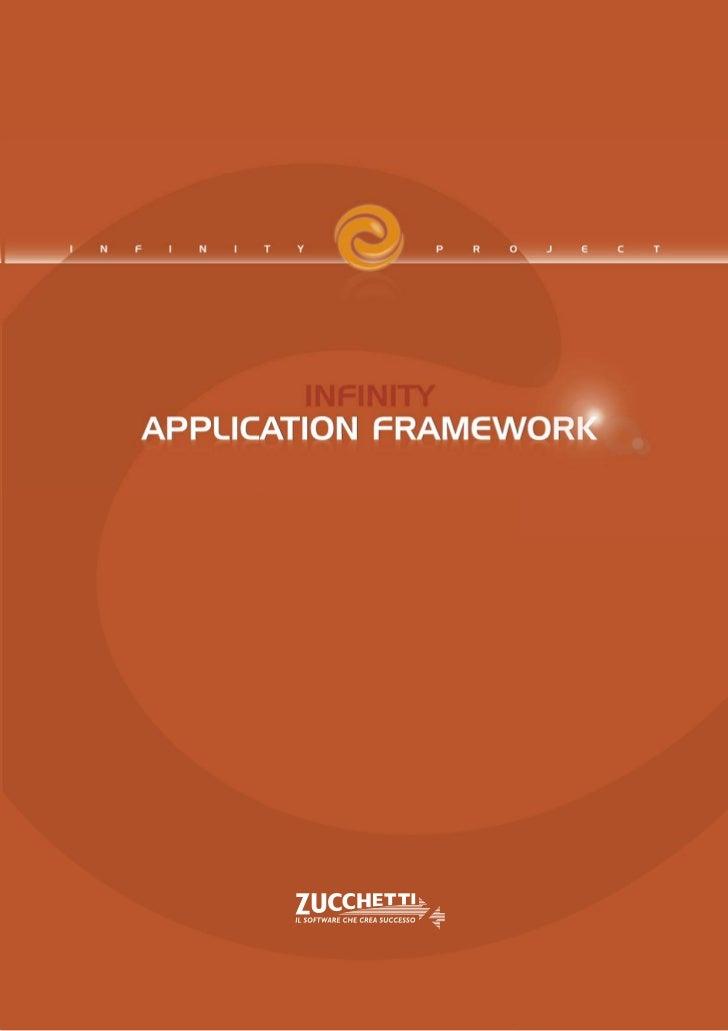 Infinity Application Framework       y ppUna nuova e diversa interpretazione delle soluzioni applicative aziendali