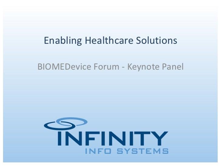 Enabling Healthcare Solutions BIOMEDevice Forum - Keynote Panel