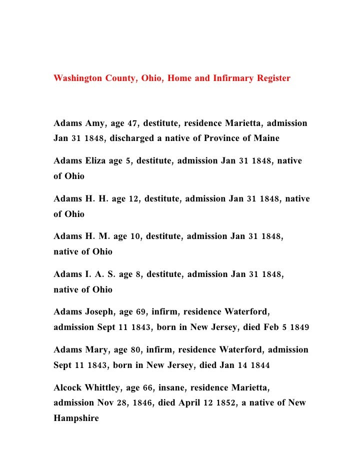 Washington County, Ohio, Home and Infirmary Register    Adams Amy, age 47, destitute, residence Marietta, admission Jan 31...