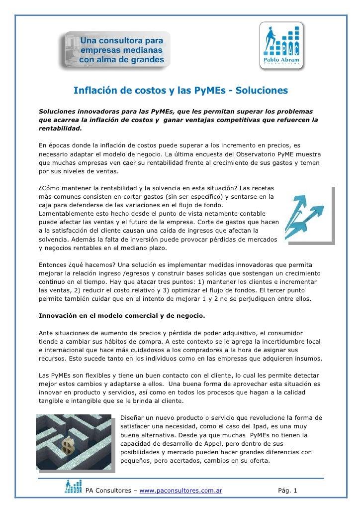 Inflación de costos y las PyMEs - SolucionesSoluciones innovadoras para las PyMEs, que les permitan superar los problemasq...