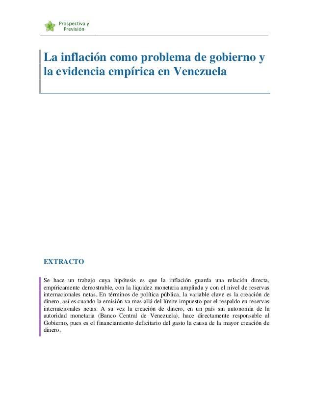 La inflación como problema de gobierno y la evidencia empírica en Venezuela  EXTRACTO Se hace un trabajo cuya hipótesis es...
