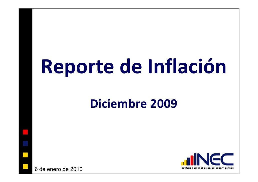 Reporte de Inflación                      Diciembre 2009    6 de enero de 2010