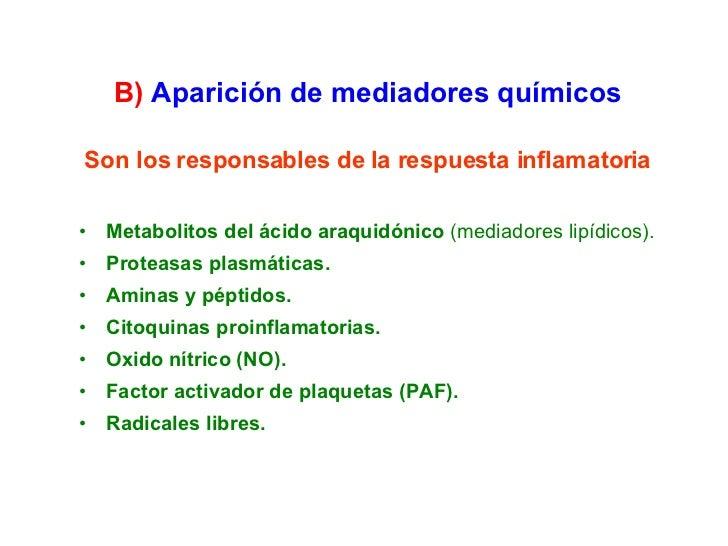 Son los responsables de la respuesta inflamatoria <ul><li>Metabolitos del ácido araquidónico  (mediadores lipídicos). </li...