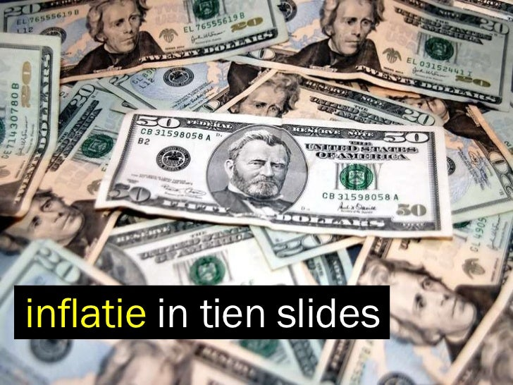 inflatie  in tien slides