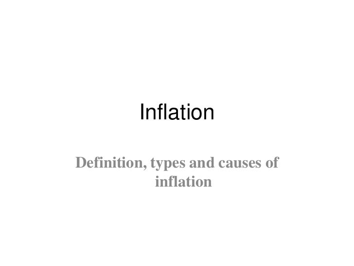 InflationDefinition, types and causes of             inflation