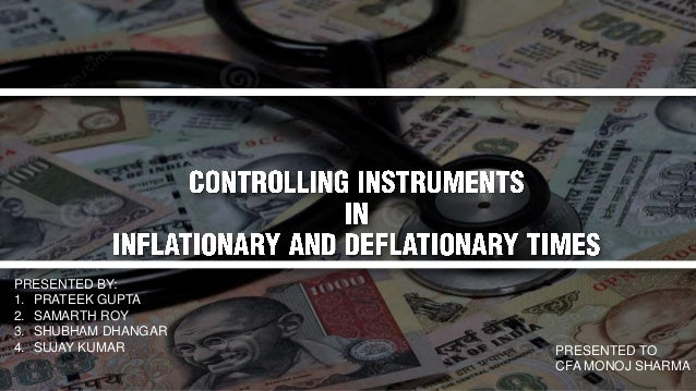  Inflation   Types of inflation  Measures to control inflation  Deflation  Types of deflation  Measures to control d...