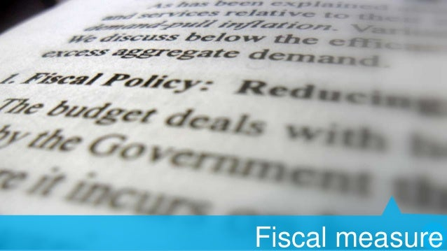 INSTRUMENTS OF FISCAL POLICY   Reduction of Govt. Expenditure   Increase in Taxation  Imposition of new Taxes  Public ...