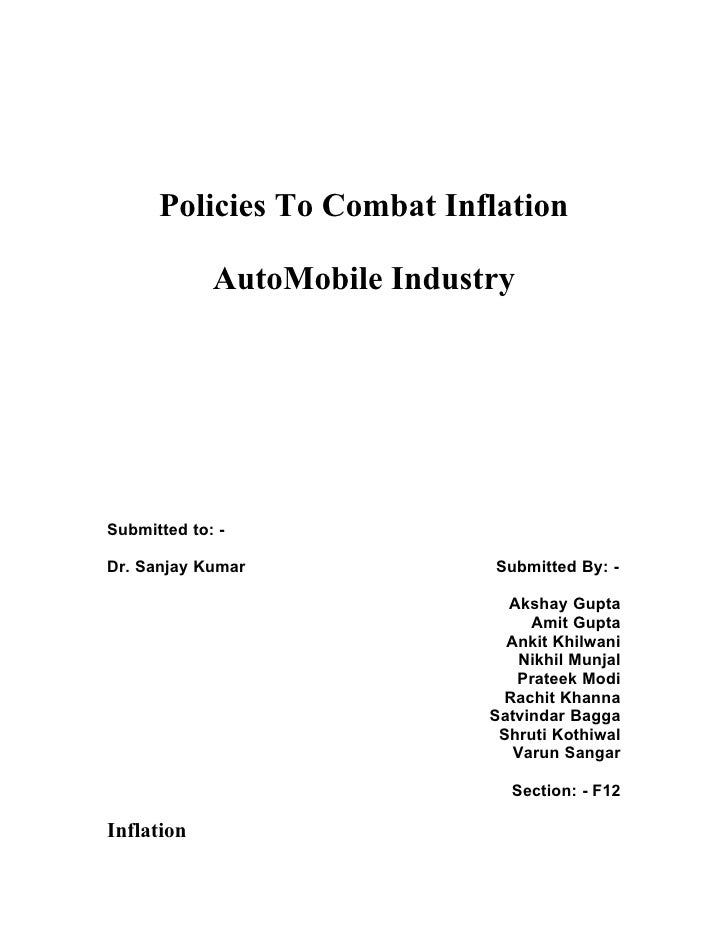 Policies To Combat Inflation               AutoMobile Industry     Submitted to: -  Dr. Sanjay Kumar              Submitte...