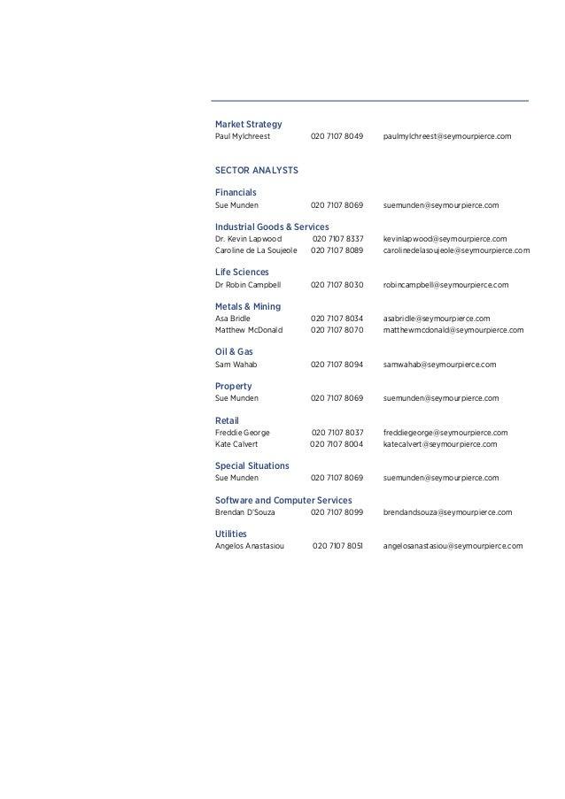 Market StrategyPaul Mylchreest           020 7107 8049   paulmylchreest@seymourpierce.comSECTOR ANALYSTSFinancialsSue Mund...