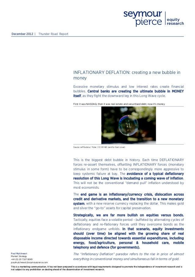 December 2012 |           Thunder Road Report                                                           INFLATIONARY DEFLA...