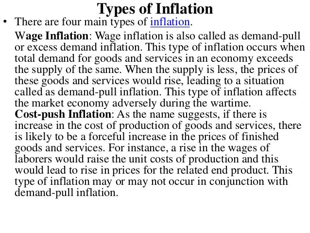 inflation types Explaining with diagrams - different types of inflation including - demand-pull ( rapid economic growth) cost-push inflation (rising price of oil) imported-inflation (effects of devaluation.