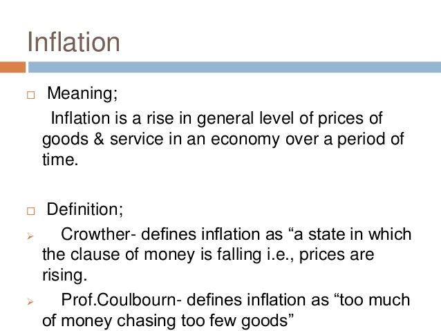 meaning and causes of inflation Chapter 4 inflation and deflation we will explore the modern causes of inflation and consider elementary this would be interpreted to mean that if cpit.