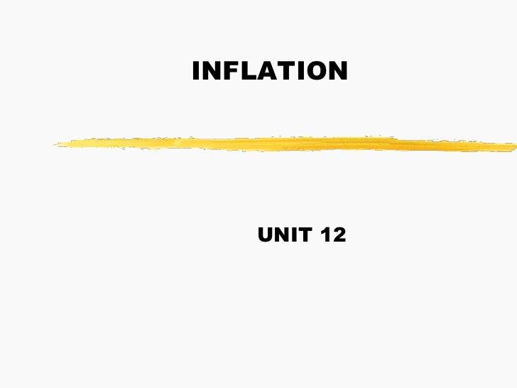 INFLATION   UNIT 12