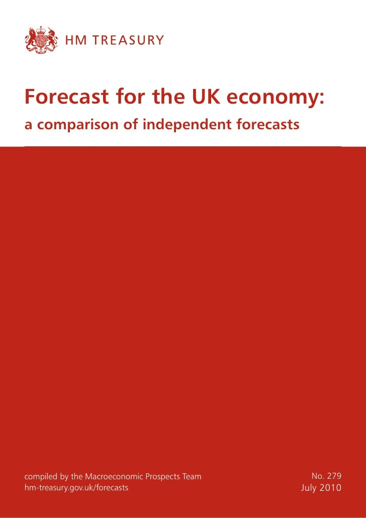 Forecast for the UK economy: a comparison of independent forecasts     compiled by the Macroeconomic Prospects Team     No...