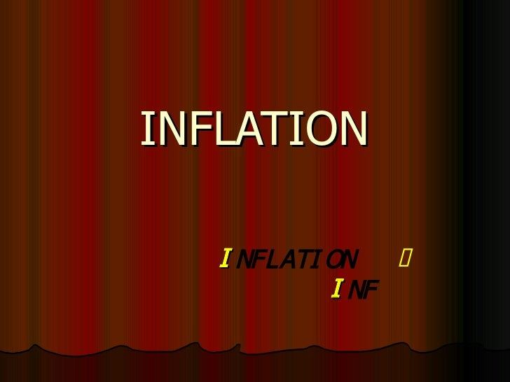 INFLATION 