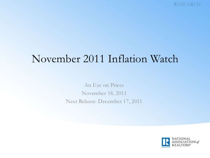 November 2011 Inflation Watch An Eye on Prices November 18, 2011 Next Release: December 17, 2011