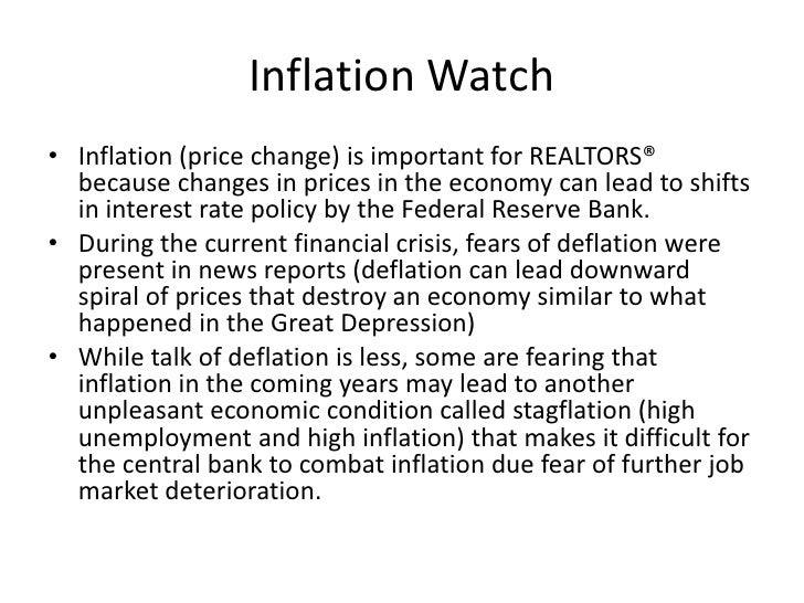 Inflation Watch<br />Inflation (price change) is important for REALTORS® because changes in prices in the economy can lead...