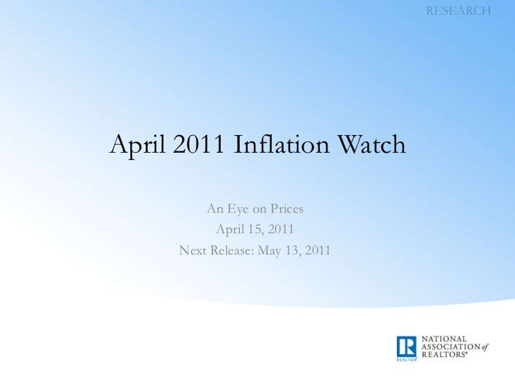 RESEARCH<br />April 2011 Inflation Watch<br />An Eye on Prices<br />April 15, 2011<br />Next Release: May 13, 2011<br />