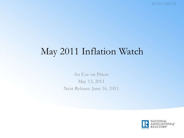May 2011 Inflation Watch An Eye on Prices May 13, 2011 Next Release: June 16, 2011