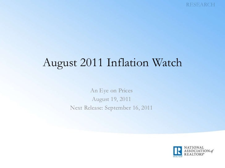 August 2011 Inflation Watch An Eye on Prices August 19, 2011 Next Release: September 16, 2011