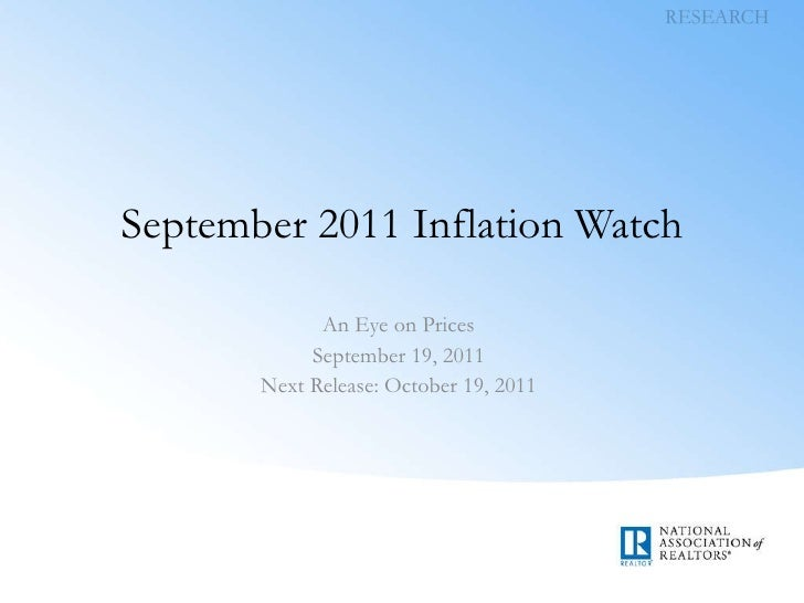 September 2011 Inflation Watch An Eye on Prices September 19, 2011 Next Release: October 19, 2011